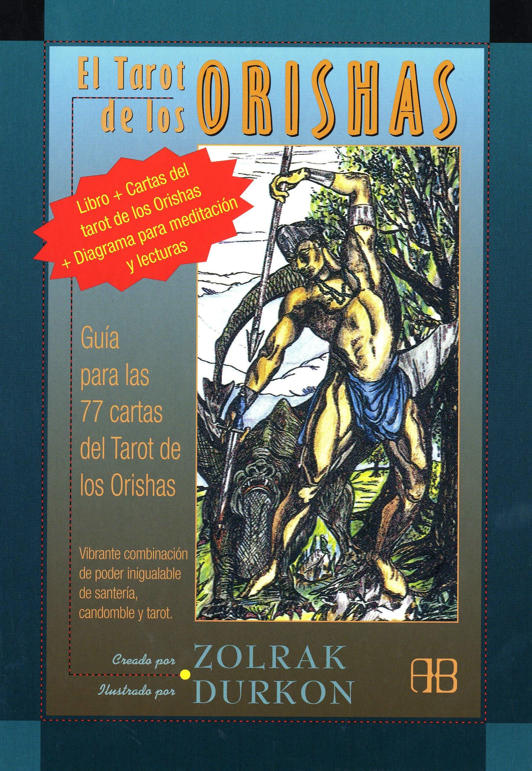 Tarot de los Orishas, El: Guía Para las 77 Cartas Del Tarot ...