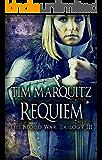 Requiem (Blood War Trilogy Book 3)