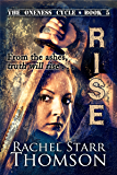 Rise (The Oneness Cycle Book 5)