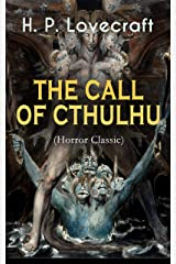 THE CALL OF CTHULHU (Horror Classic) Kindle Edition
