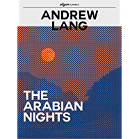 The Arabian Nights (Pilgrim Classics Annotated)