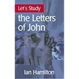 Let's Study the Letters of John (Let's Study Series)