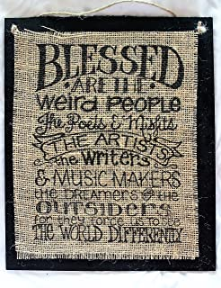 Image result for blessed are the weird