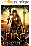 Archangel's Fire: Watchtower 2: (Cursed Angel Collection)