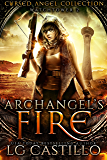 Archangel's Fire: A Cursed Angel Novel