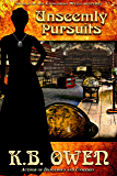 Unseemly Pursuits: A Concordia Wells Mystery (The Concordia Wells Mysteries Book 2)