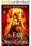 An Earl in Wolf's Clothing (Rules of the Rogue Book 1)