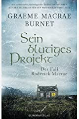 Sein blutiges Projekt: Der Fall Roderick Macrae (German Edition) Kindle Edition