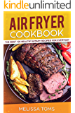 Air Fryer Cookbook: The Best 120 Healthy & Easy Recipes for Everyday