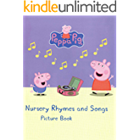 Peppa Pig Nursery Rhymes and Songs Picture Book (English Edition)