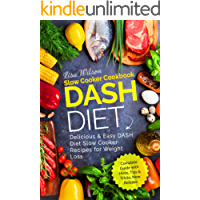 DASH Diet Slow Cooker Cookbook: Delicious & Easy DASH Diet Slow Cooker Recipes for Weight Loss (English Edition)