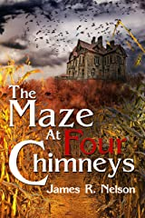 The Maze At Four Chimneys Kindle Edition