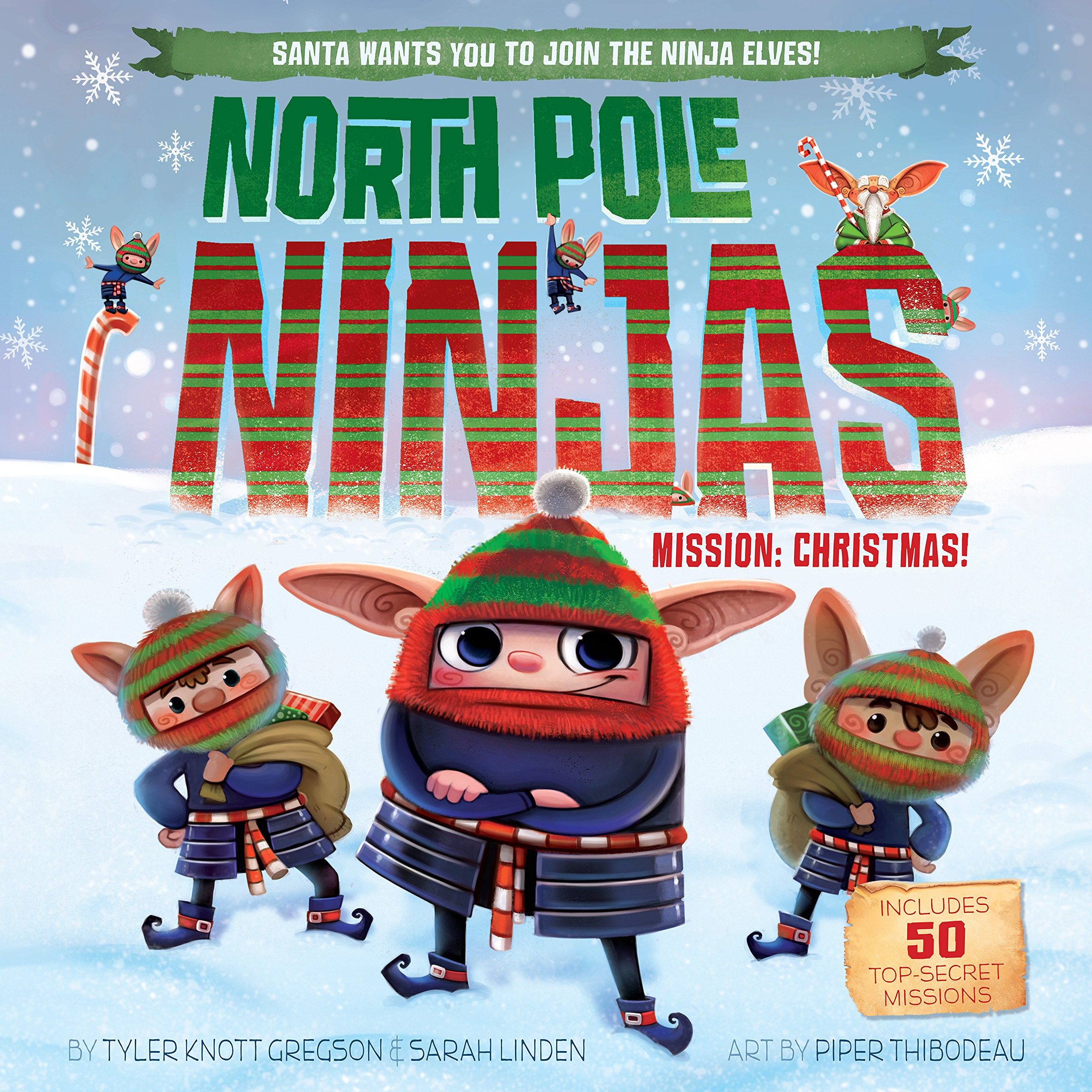 North Pole Ninjas: MISSION: Christmas!: Tyler Knott Gregson ...