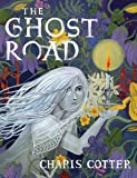 The Ghost Road