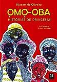 Omo-oba: histórias de princesas