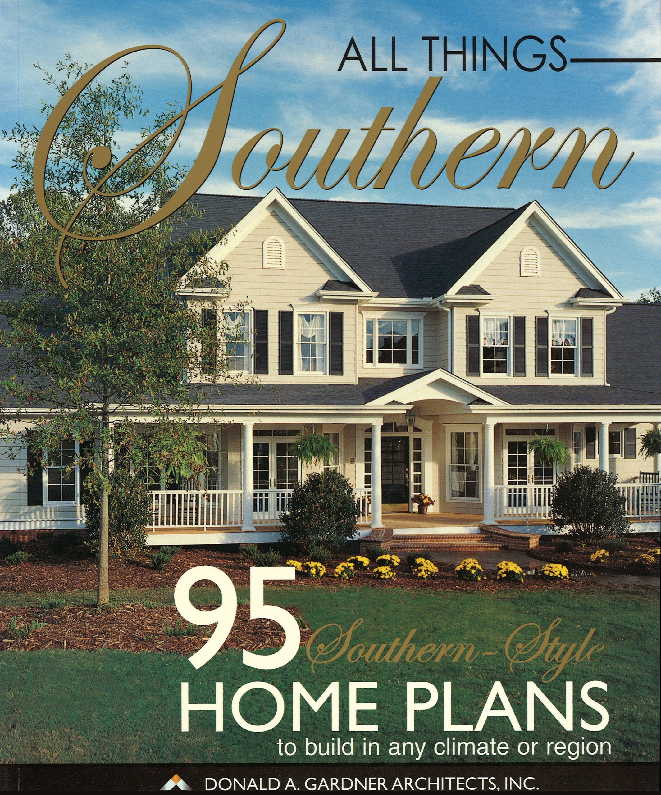Buy All Things Southern - Home Plans: 95 Southern-Style Home Plans