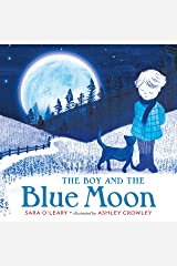 The Boy and the Blue Moon Kindle Edition