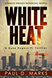 White Heat (Duke Rogers, PI Book 1)