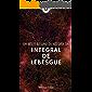 Um breve resumo da história da Integral de Lebesgue