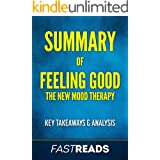 Summary of Feeling Good: The New Mood Therapy | Includes Key Takeaways & Analysis