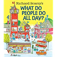 What Do People Do All Day? (Richard Scarry's Busy World)