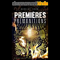 PREMIERES PREMONITIONS (ALEX REY t. 1)