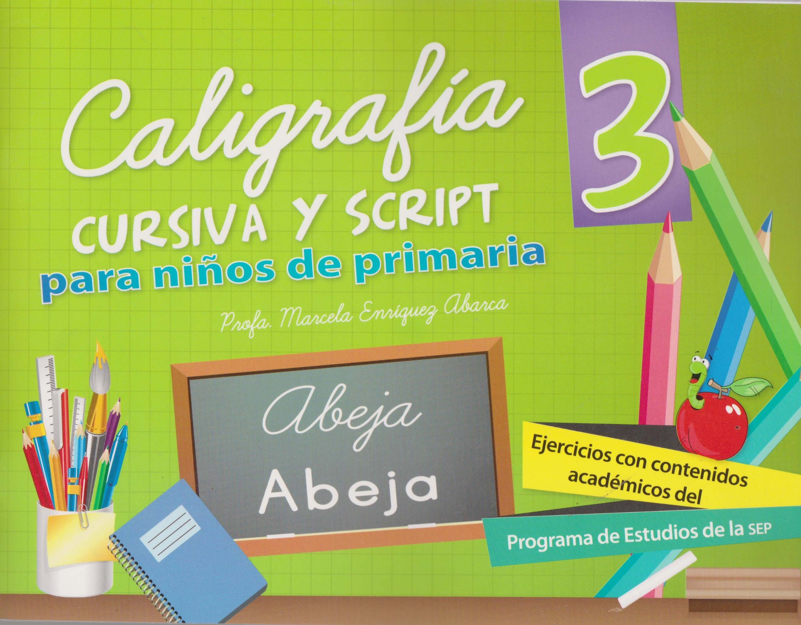 Caligrafia cursiva y script 3 para ninos de primaria (Spanish Edition) (Spanish) Paperback – March 1, 2012
