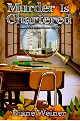 Murder is Chartered: A Susan Wiles Schoolhouse Mystery Kindle Edition