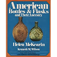 American Bottles and Flasks and Their Ancestry