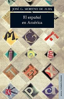 El español en América (Spanish Edition)