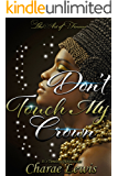 Don't Touch My Crown 3: The Art of Finesse