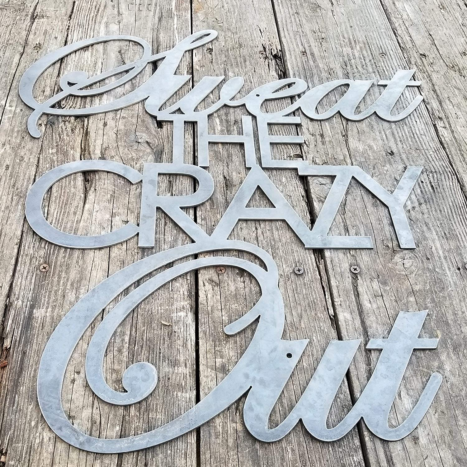 """Maker Table Metal Sweat The Crazy Out - Home Gym Sign - Yoga, Work Out, Exercise, Peloton, Raw Steel, 24"""" x 20.5"""""""