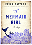 The Mermaid Girl (Kindle Single)