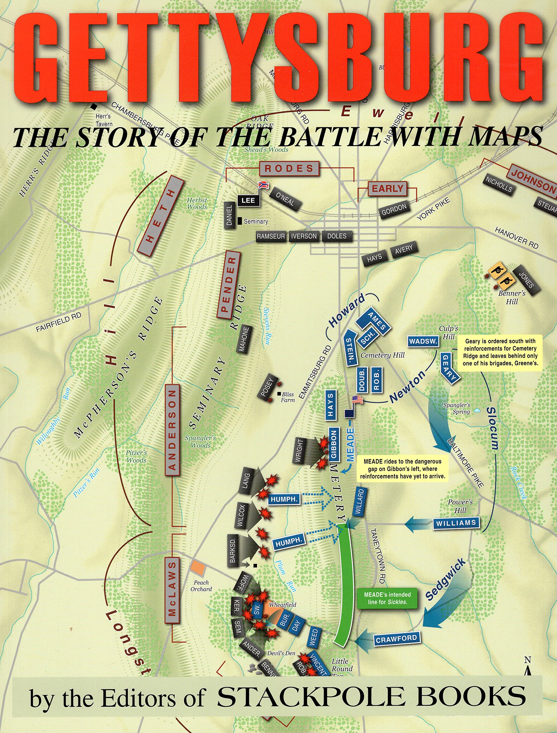 Gettysburg The Story of the Battle with Maps David Reisch David