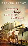 Summer of Hope, Summer of Dreams