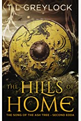 The Hills of Home (The Song of the Ash Tree Book 2) Kindle Edition