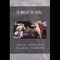 LE BRÛLOT DE CLISSA (Saga CINQUECENTO t. 4) (French Edition)