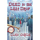 Dead to the Last Drop (A Coffeehouse Mystery)