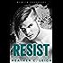 Resist: Gavin (Rockstar Series Book 3)