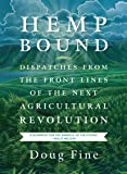Hemp Bound: Dispatches from the Front Lines of