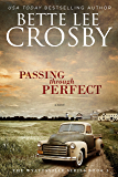 Passing through Perfect: Family Saga (A Wyattsville Novel Book 3)
