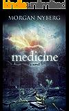 Medicine (The Raincoast Saga Book 4)
