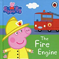 Peppa Pig: The Fire Engine: My First