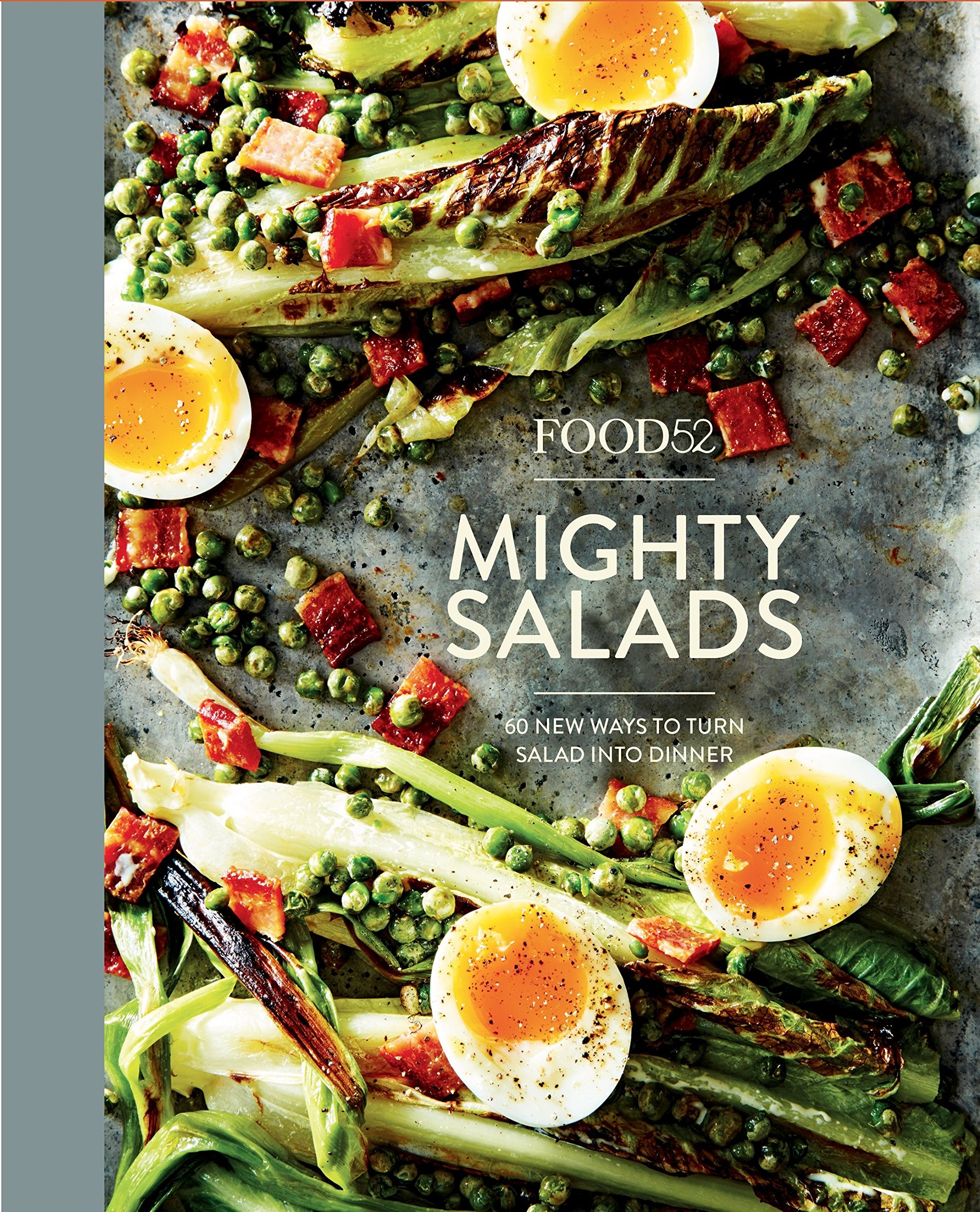 Food52 mighty salads 60 new ways to turn salad into dinner food52 food52 mighty salads 60 new ways to turn salad into dinner food52 works editors of food52 amanda hesser merrill stubbs 9780399578045 amazon forumfinder Images