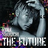 THE FUTURE(CD + DVD+スマプラムービー+スマプラミュージック)