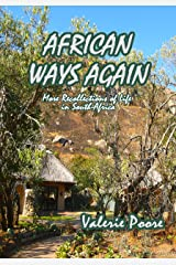 African Ways Again: More recollections of life in South Africa Kindle Edition
