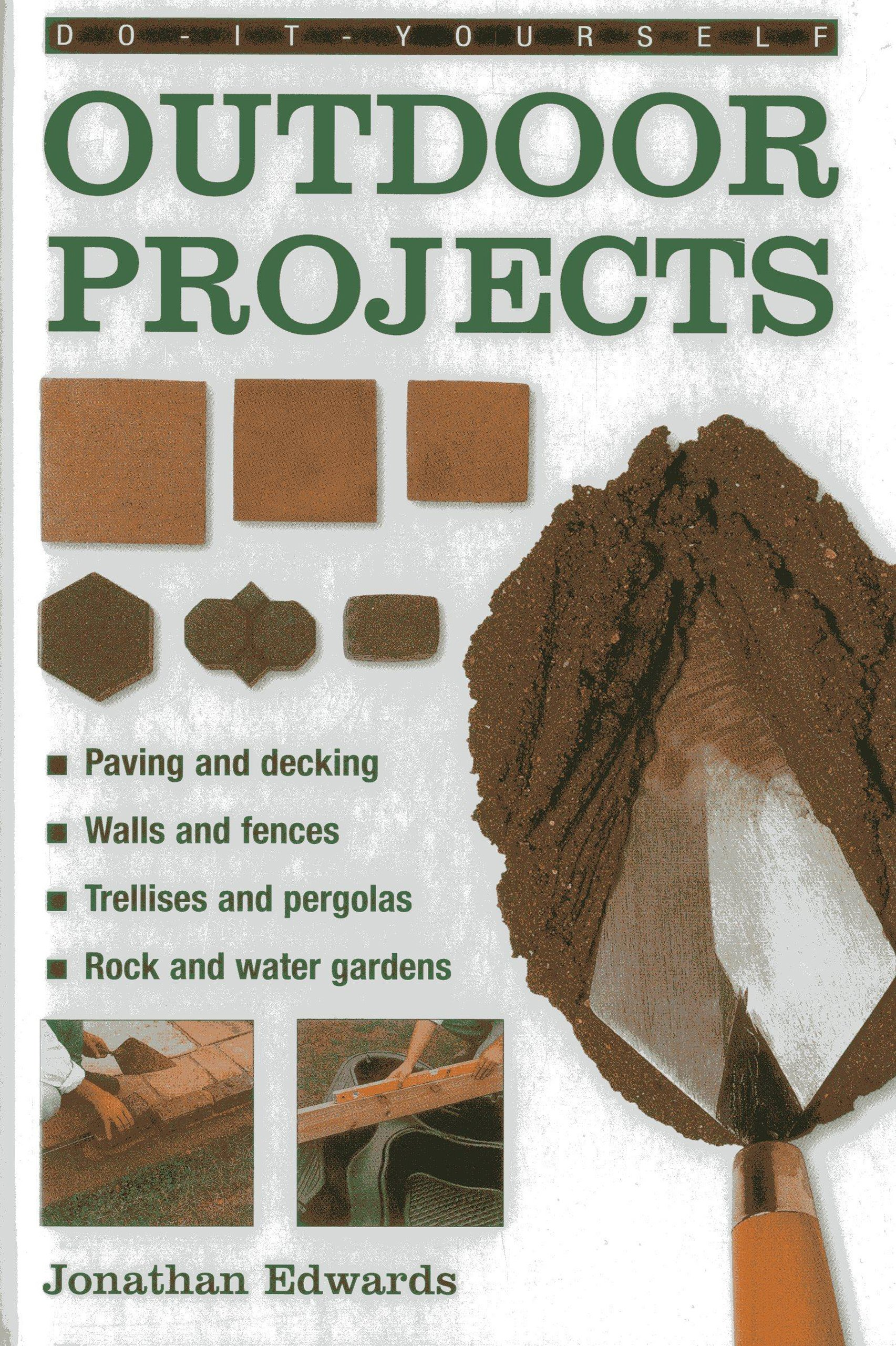 Do-it-yourself Outdoor Projects: Amazon.es: Edwards, Jonathan: Libros en idiomas extranjeros
