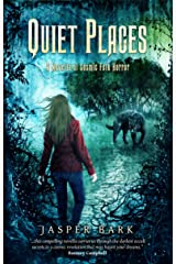Quiet Places: A Novella of Cosmic Folk Horror Kindle Edition