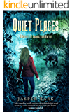 Quiet Places: A Novella of Cosmic Folk Horror