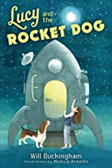 Lucy and the Rocket Dog Hardcover